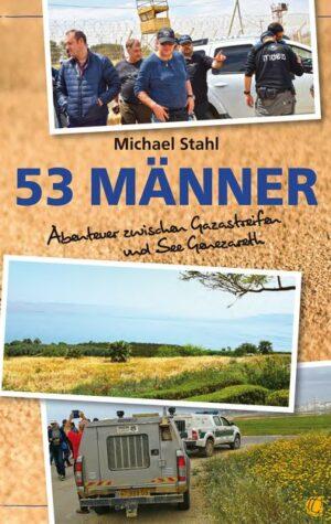 53 Männer von Michael Stahl